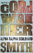 Cover-Bild zu Smith, Cordwainer: Alpha Ralpha Boulevard (eBook)