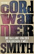 Cover-Bild zu Smith, Cordwainer: Die Ballade von der verlorenen K'mell (eBook)