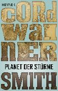 Cover-Bild zu Smith, Cordwainer: Planet der Stürme (eBook)