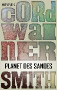 Cover-Bild zu Smith, Cordwainer: Planet des Sandes (eBook)