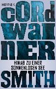 Cover-Bild zu Smith, Cordwainer: Hinab zu einer sonnenlosen See (eBook)
