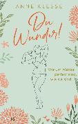 Cover-Bild zu Du Wunder! von Klesse, Anne
