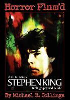 Cover-Bild zu Collings, Michael R.: Horror Plum'd: International Stephen King Bibliography & Guide 1960-2000