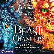 Cover-Bild zu Beast Changers. Der Kampf der Tierwandler (Audio Download) von Kaufman, Amie