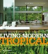 Cover-Bild zu Powers, Richard: Living Modern Tropical