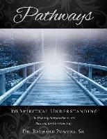 Cover-Bild zu Powers, Richard: Pathways to Spiritual Understanding