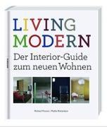 Cover-Bild zu Powers, Richard: LIVING MODERN - Der Interior-Guide zum neuen Wohnen