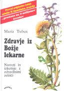 Cover-Bild zu Zdravje iz bozje lekarne von Treben, Maria