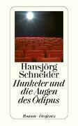 Cover-Bild zu Schneider, Hansjörg: Hunkeler und die Augen des Ödipus