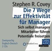 Cover-Bild zu Covey, Stephen R.: Die 7 Wege zur Effektivität für Manager