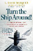 Cover-Bild zu Marquet, L. David: Turn The Ship Around!