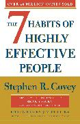 Cover-Bild zu Covey, Stephen R.: The 7 Habits Of Highly Effective People: Revised and Updated