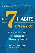Cover-Bild zu Covey, Stephen R.: The 7 Habits on the Go
