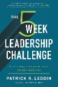 Cover-Bild zu Leddin, Patrick R.: The Five-Week Leadership Challenge