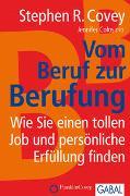 Cover-Bild zu Covey, Stephen R.: Vom Beruf zur Berufung