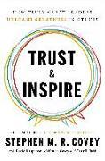 Cover-Bild zu Covey, Stephen M. R.: Trust & Inspire
