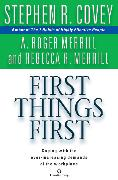 Cover-Bild zu Covey, Stephen R.: First Things First