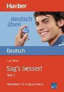 Cover-Bild zu Földeak, Hans: Sag's besser 1. Grammatik
