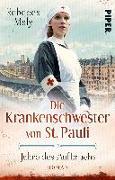 Cover-Bild zu Maly, Rebecca: Die Krankenschwester von St. Pauli - Jahre des Aufbruchs