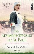 Cover-Bild zu Maly, Rebecca: Die Krankenschwester von St. Pauli - Wandel der Zeiten