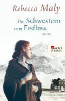 Cover-Bild zu Maly, Rebecca: Die Schwestern vom Eisfluss (eBook)
