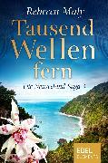 Cover-Bild zu Maly, Rebecca: Tausend Wellen fern 3 (eBook)
