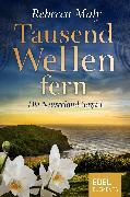 Cover-Bild zu Maly, Rebecca: Tausend Wellen fern 1 (eBook)