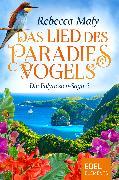 Cover-Bild zu Maly, Rebecca: Das Lied des Paradiesvogels 2 (eBook)