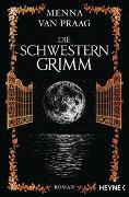 Cover-Bild zu Praag, Menna van: Die Schwestern Grimm