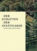 Cover-Bild zu König, Kasper (Hrsg.): Der Schatten der Avantgarde