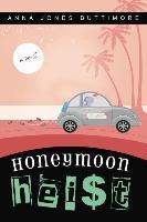 Cover-Bild zu Buttimore, Anna Jones: Honeymoon Heist