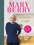 Cover-Bild zu Berry, Mary: Love to Cook