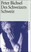 Cover-Bild zu Bichsel, Peter: Des Schweizers Schweiz