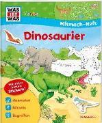 Cover-Bild zu Schuck, Sabine: WAS IST WAS Junior Mitmach-Heft Dinosaurier