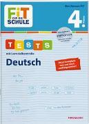 Cover-Bild zu Meyer, Julia: FiT FÜR DIE SCHULE. Tests mit Lernzielkontrolle. Deutsch 4. Klasse
