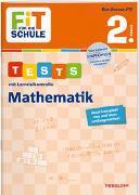 Cover-Bild zu Meyer, Julia: FiT FÜR DIE SCHULE. Tests mit Lernzielkontrolle. Mathematik 2. Klasse
