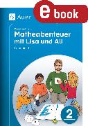Cover-Bild zu Komm mit ins Matheabenteuer mit Lisa und Ali Kl. 2 (eBook) von Walter, Sebastian