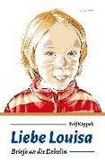 Cover-Bild zu Käppeli, Rolf: Liebe Louisa
