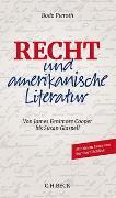 Cover-Bild zu Pieroth, Bodo: Recht und amerikanische Literatur