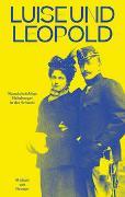 Cover-Bild zu van Orsouw, Michael: Luise und Leopold
