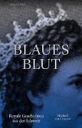 Cover-Bild zu van Orsouw, Michael: Blaues Blut