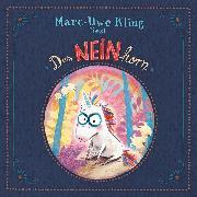 Cover-Bild zu Kling, Marc-Uwe: Das NEINhorn (Audio Download)
