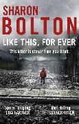 Cover-Bild zu Bolton, Sharon: Like This, For Ever (eBook)