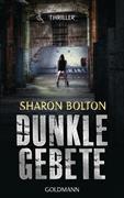 Cover-Bild zu Bolton, Sharon: Dunkle Gebete - Lacey Flint 1