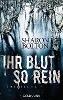Cover-Bild zu Bolton, Sharon: Ihr Blut so rein - Lacey Flint 3