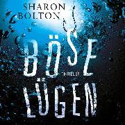 Cover-Bild zu Bolton, Sharon: Böse Lügen (Ungekürzt) (Audio Download)