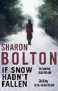 Cover-Bild zu Bolton, Sharon: If Snow Hadn't Fallen (eBook)