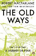 Cover-Bild zu Macfarlane, Robert: The Old Ways