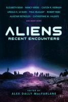 Cover-Bild zu Elizabeth Bear: Aliens: Recent Encounters