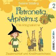 Cover-Bild zu Städing, Sabine: Petronella Apfelmus - Die Hörspielreihe, Teil 2: Zauberschlaf und Knallfroschchaos (Audio Download)